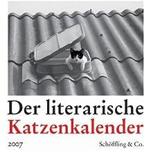 Der literarische Katzenkalender 2007. Zweifarbiger wochenkalender