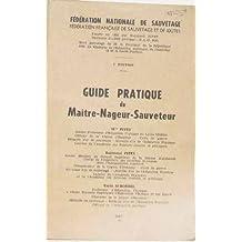 Guide pratique du maître nageur sauveteur