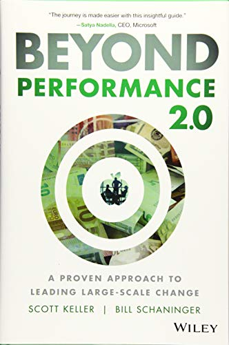 Beyond Performance 2.0: A Proven Approach to Leading Large-Scale Change