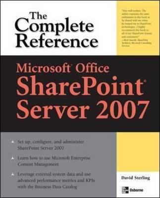 [(Microsoft Office SharePoint Server 2007 : The Complete Reference)] [By (author) David Sterling] published on (November, 2007) par David Sterling