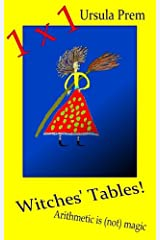 Witches' Tables!: Arithmetic is (not) magic Taschenbuch