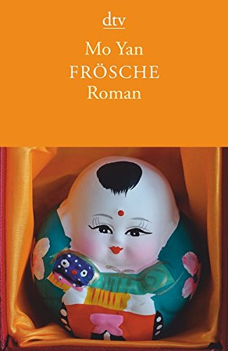 Buchseite und Rezensionen zu 'Frösche: Roman' von Mo Yan