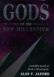 Gods of the New Millennium by Alan F. Alford (1999-06-01)