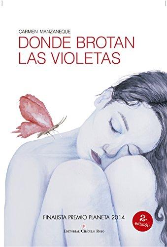 Donde brotan las violetas por Carmen Manzaneque