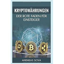 Kryptowährung - Der rote Faden für Einsteiger
