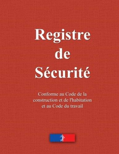 Registre de scurit: incendie, ERP, commerce, ateliers