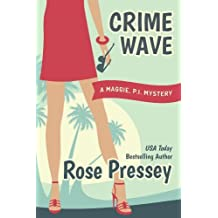 Crime Wave (Maggie, PI Mysteries Book 1) (English Edition)