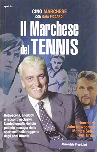 Zoom IMG-2 il marchese del tennis