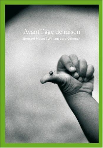 Avant l Age de Raison par Bernard Plossu