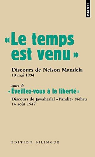 Le temps est venu.. Discours de Nelson Mandela lors de son investiture, 10 mai 1994