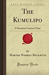 The Kumulipo: A Hawaiian Creation Chant (Forgotten Books)
