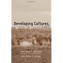 Developing Cultures: Case Studies (Culture Matters Research Project) by Lawrence E. Harrison (2006-02-23)