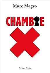 Chambre X: Un roman étonnant et captivant