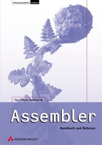 Assembler-Buch und -Referenz (Schuber) . (Programmer's Choice)