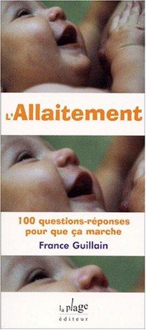 L'allaitement par France Guillain
