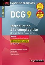 DCG 9 Introduction à la comptabilité Manuel 6e édition Millésime 2012-2013 - Comptabilité financière de Henri Davasse