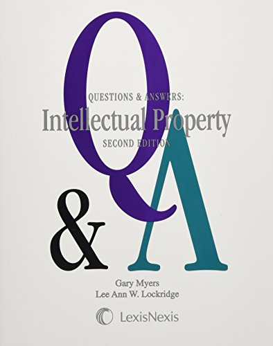 Intellectual Property: Multiple-choice and Short-answer Questions and Answers (Questions & Answers)
