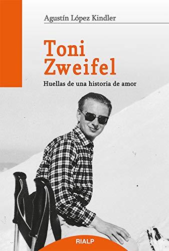 Toni Zweifel (Libros sobre el Opus Dei) eBook: Agustín López ...