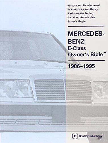 Mercedes-Benz E Class Owner's Bible 1986-1995