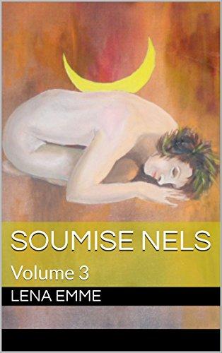 Couverture du livre SOUMISE NELS: Volume 3