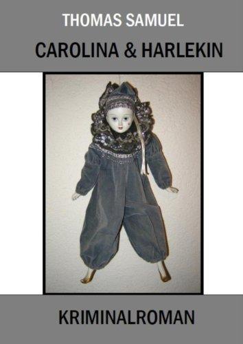 Carolina & Harlekin