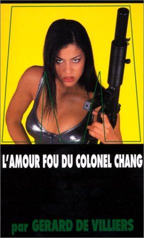SAS : L'Amour fou du colonel Chang
