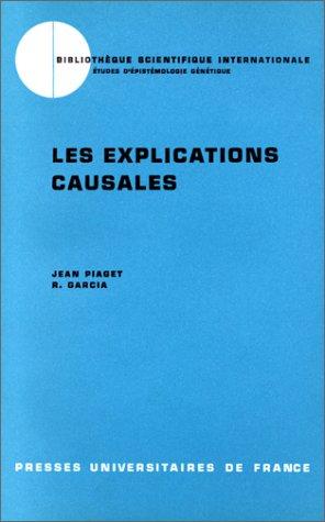 Les Explications causales, 1ère édition par Jean Piaget