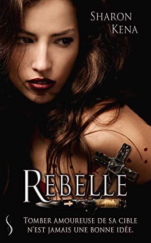 Rebelle (SK.BIT LIT)