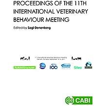 Proceedings of the 11th International Veterinary Behaviour Meeting (English Edition)