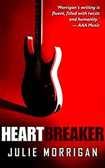 Heartbreaker: A Rock 'n' Roll Mystery by [Morrigan, Julie]