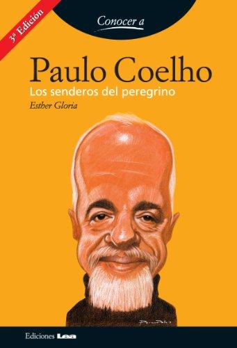 Paulo Coelho. Los senderos del peregrino (Conocer A)