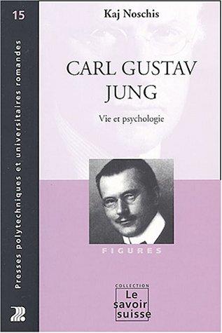 Carl Gustav Jung - Vie et psychologie