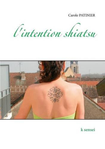 L'intention shiatsu par Carole Patinier