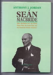 Sean McBride: A Biography