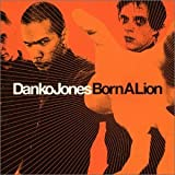 Songtexte von Danko Jones - Born a Lion