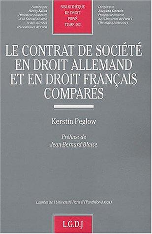 Le contrat de société en droit allemand et en droit français comparés