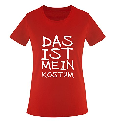 Comedy Shirts DAS IST MEIN KOSTÜM - FASCHING - Rot - WOMEN T-SHIRT by DoubleM Gr. XXL