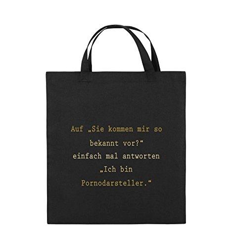 Comedy Bags - Sie kommen mir so bekannt vor? - Ich bin Pornodarsteller - Jutebeutel - kurze Henkel - 38x42cm - Farbe: Schwarz / Silber Schwarz / Gold