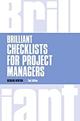 Brilliant Checklists for Project Managers (Brilliant Business) by Richard Newton (5-Dec-2014) Paperback