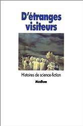 D'ETRANGES VISITEURS. Histoires de science-fiction