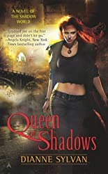 [Queen of Shadows: A Novel of the Shadow World] (By: Dianne Sylvan) [published: September, 2010]