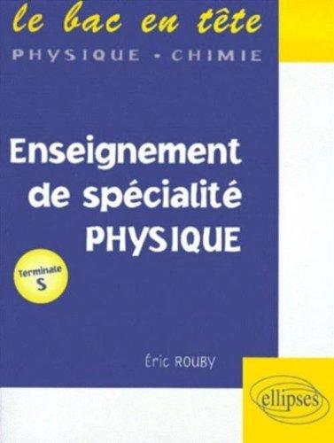 Enseignement de spécialité, physique : Terminale S