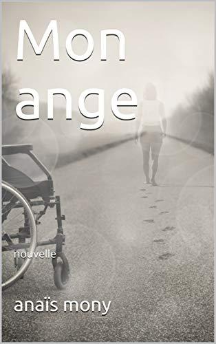 Couverture du livre Mon ange: nouvelle