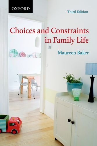 choices-and-constraints-in-family-life-themes-in-canadian-sociology-by-maureen-baker-2014-03-30