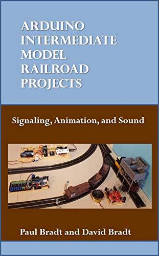 Arduino Intermediate Model Railroad Projects (English Edition)