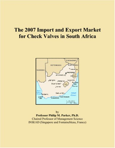 The 2007 Import and Export Market for Check Valves in South Africa