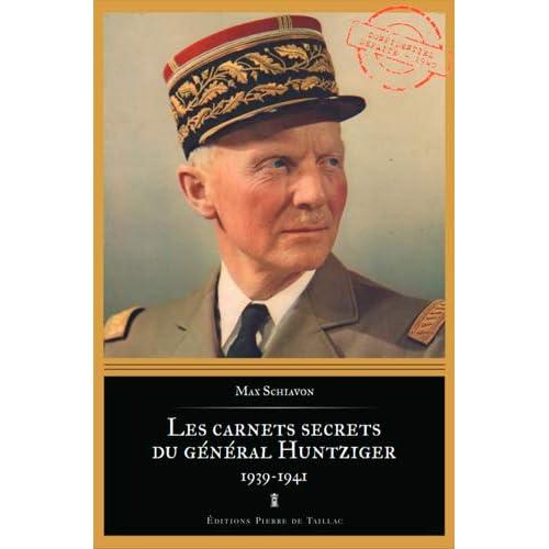 Les carnets secrets du général Huntziger
