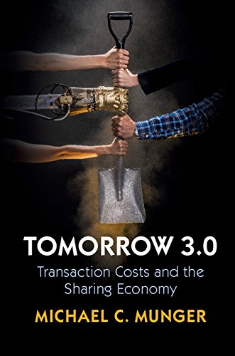 Tomorrow 3.0: Transaction Costs and the Sharing Economy (Cambridge Studies in Economics, Choice, and Society) (English Edition)
