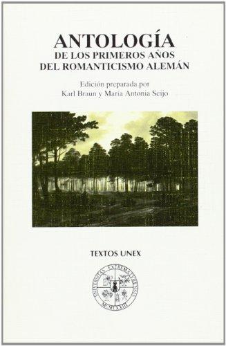 Antología de los primeros años del romanticismo alemán (Textos Uex)