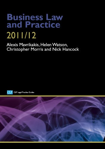 Business Law and Practice 2011/2012 (CLP Legal Practice Guides)